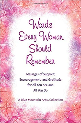 Words Every Woman Should Remember Paperback – March 15, 2018