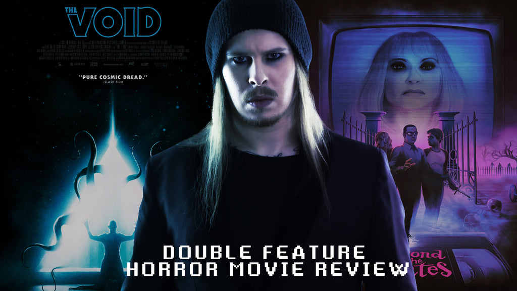 Double Feature: Beyond The Gates & The Void