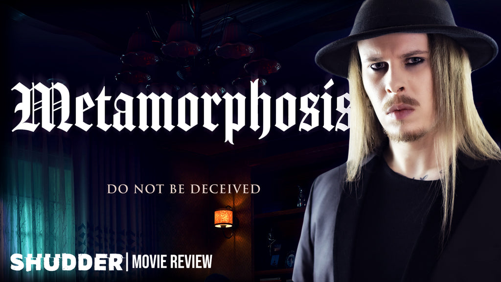 Metamorphosis Review (New Shudder Original)