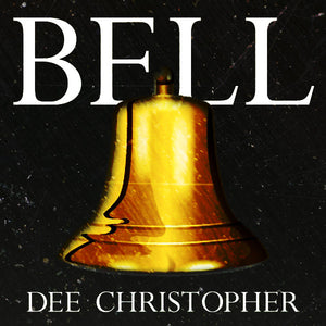 Bell - Dee Christopher