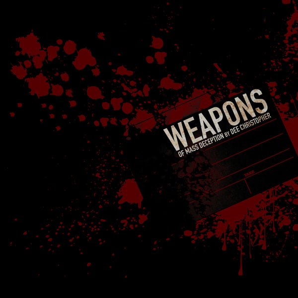 Weapons (Of Mass Deception)