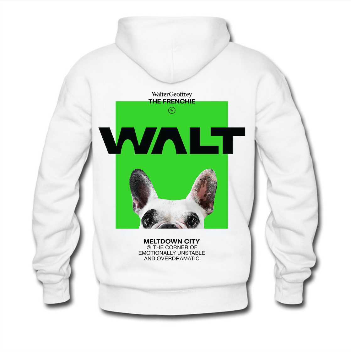 Walter Geoffrey The Frenchie Hoodie