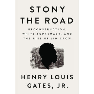 Stony the Road by Henry Louis Gates, Paperback