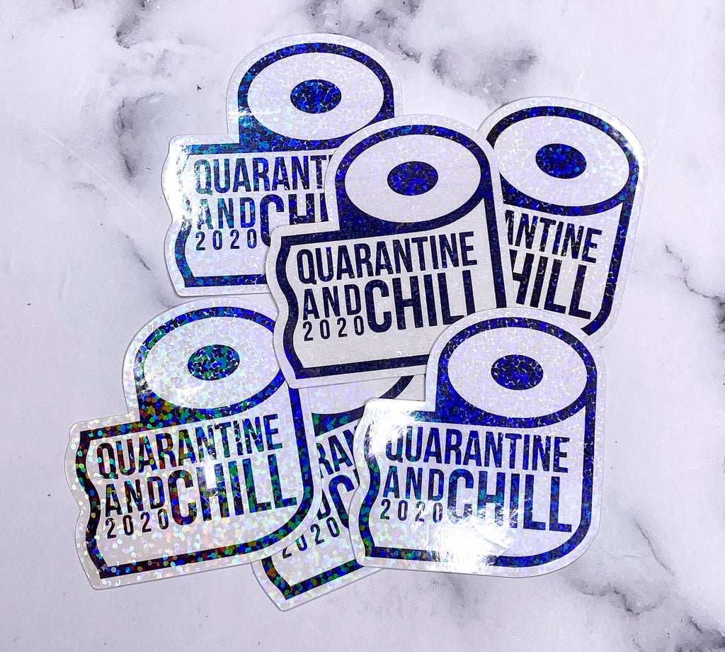 Quarantine & Chill Die Cut Sticker