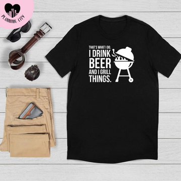 Drink & Grill Things T-Shirt