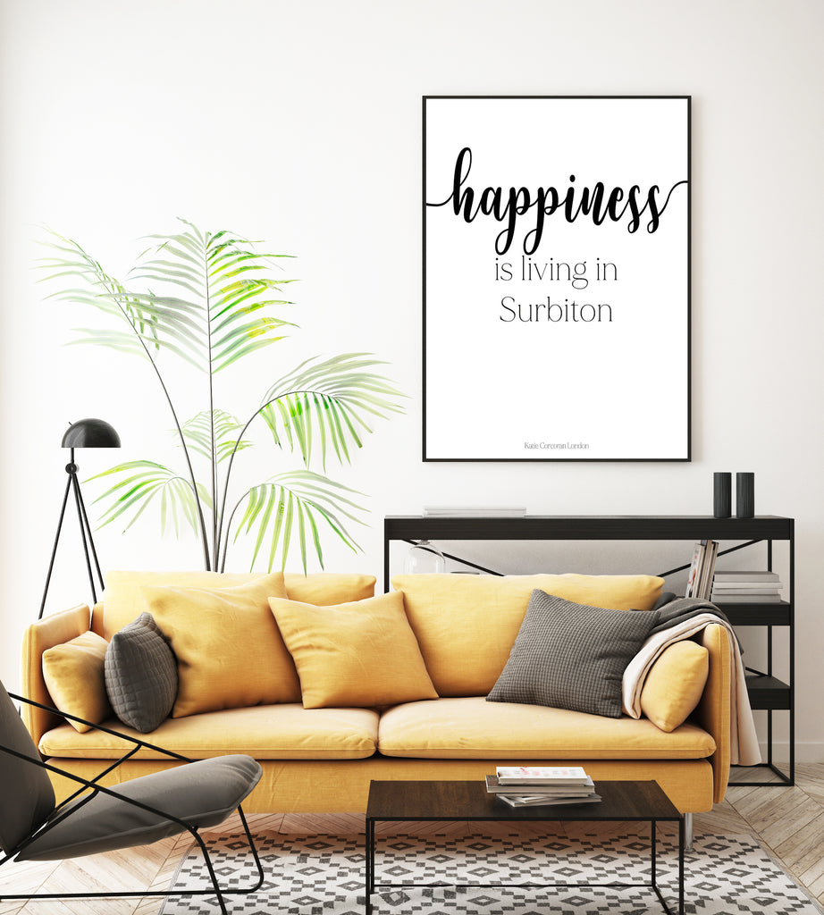 Happiness is living in Surbiton typography print