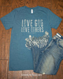 Love God Love Others - Tee