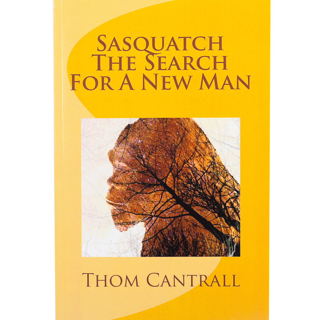 Sasquatch - The Search for a New Man - Sasquatch The Legend