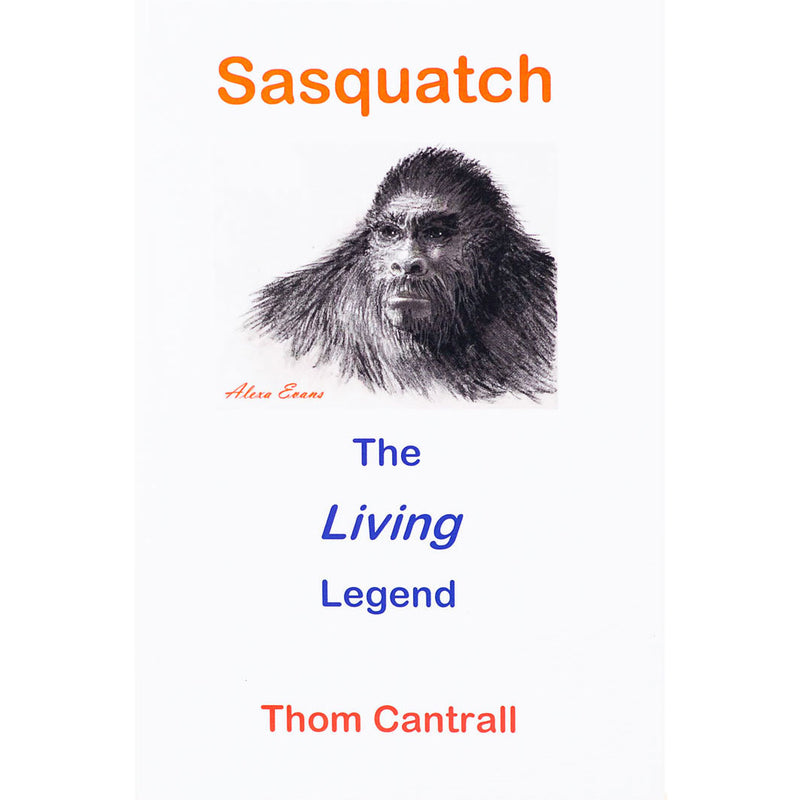 Sasquatch The Living Legend - Sasquatch The Legend