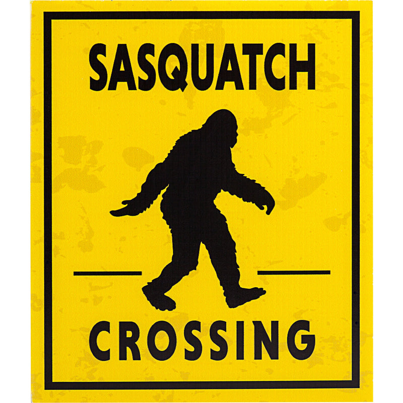"Sasquatch Crossing Sign 12"" x 14"" - Sasquatch The Legend"
