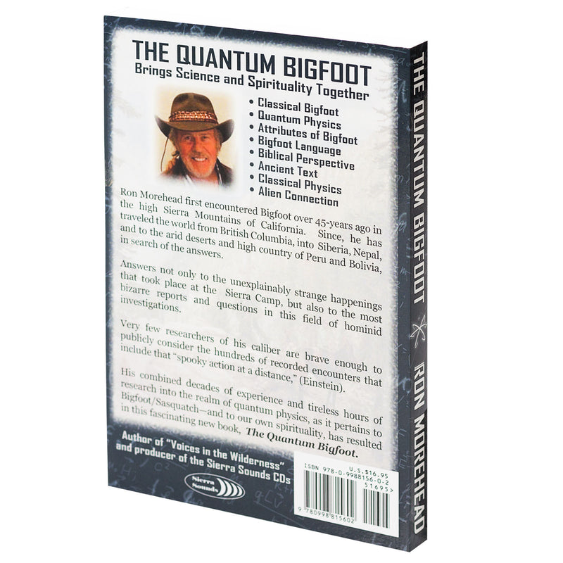 The Quantum Bigfoot: Bringing Science and Spirituality Together - Sasquatch The Legend