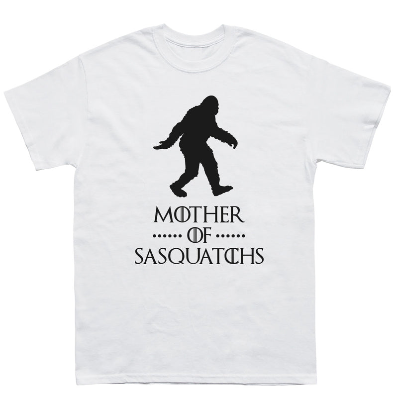 Mother of Sasquatchs T-Shirt - Sasquatch The Legend