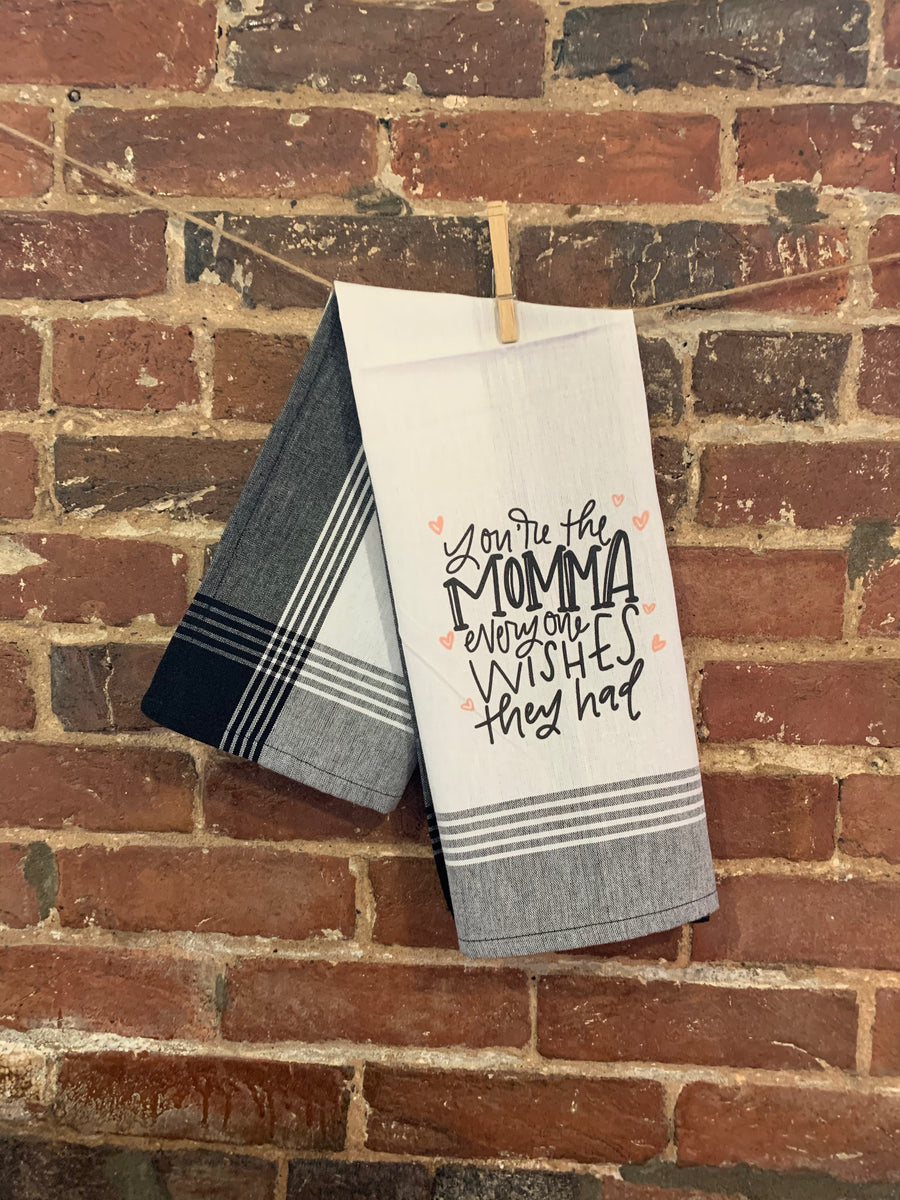 Kitchen Towel - You're The Mom Everyone Wishes They Had