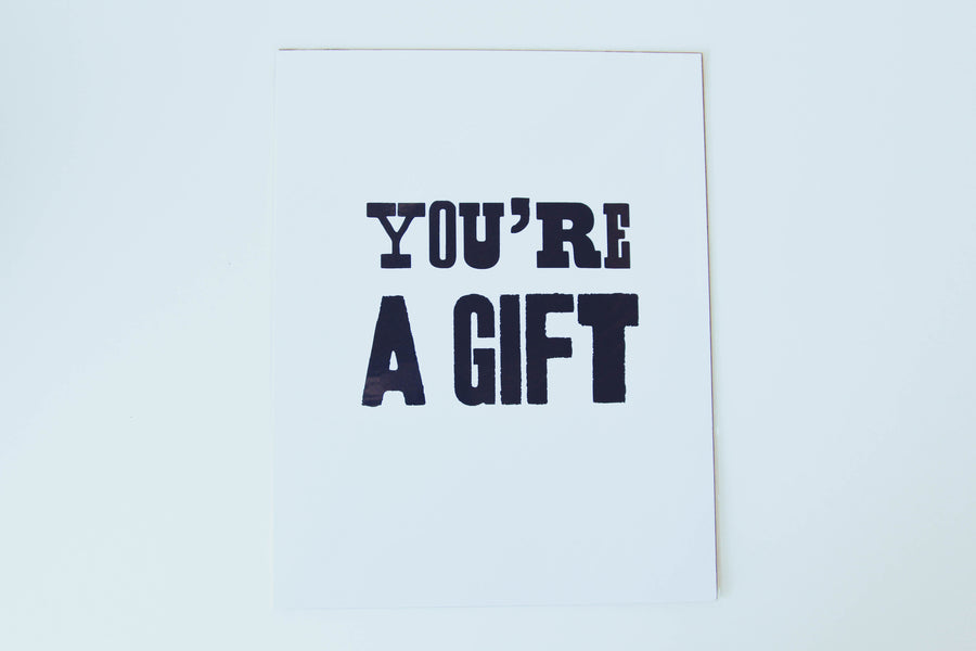 Poster - You're A Gift