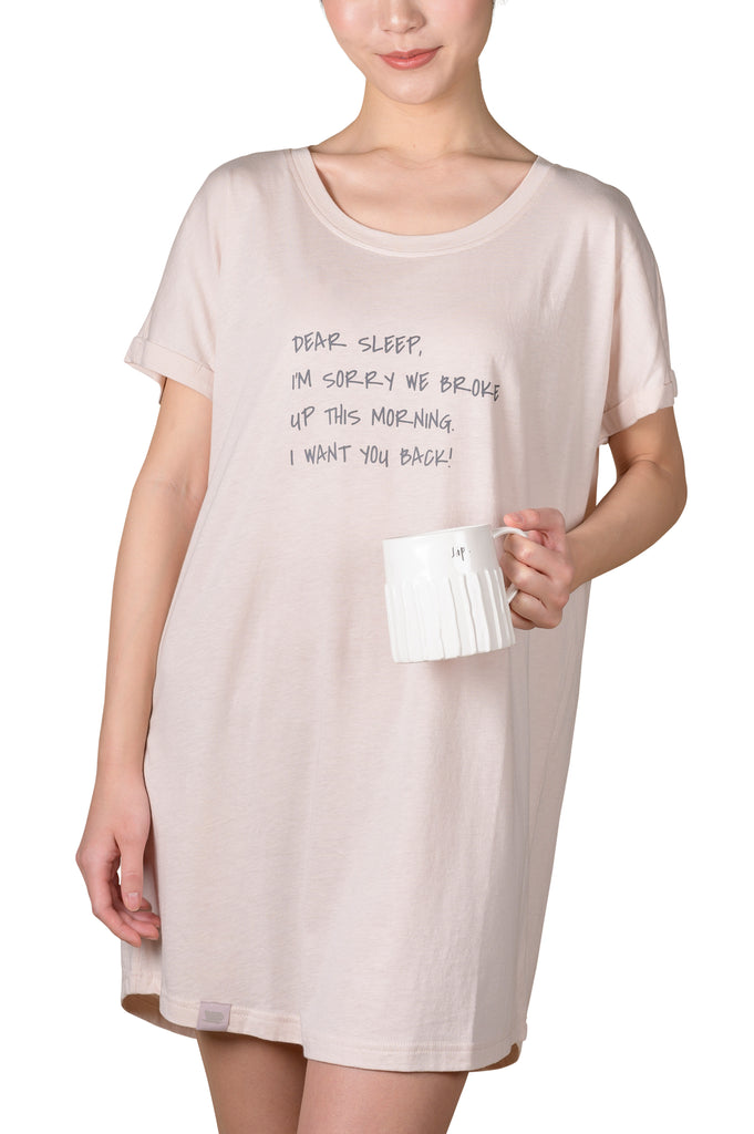 Express'o' Yourself Sleep Shirt - DEAR SLEEP, I'M SORRY WE BROKE UP THIS MORNING.  I WANT YOU BACK!