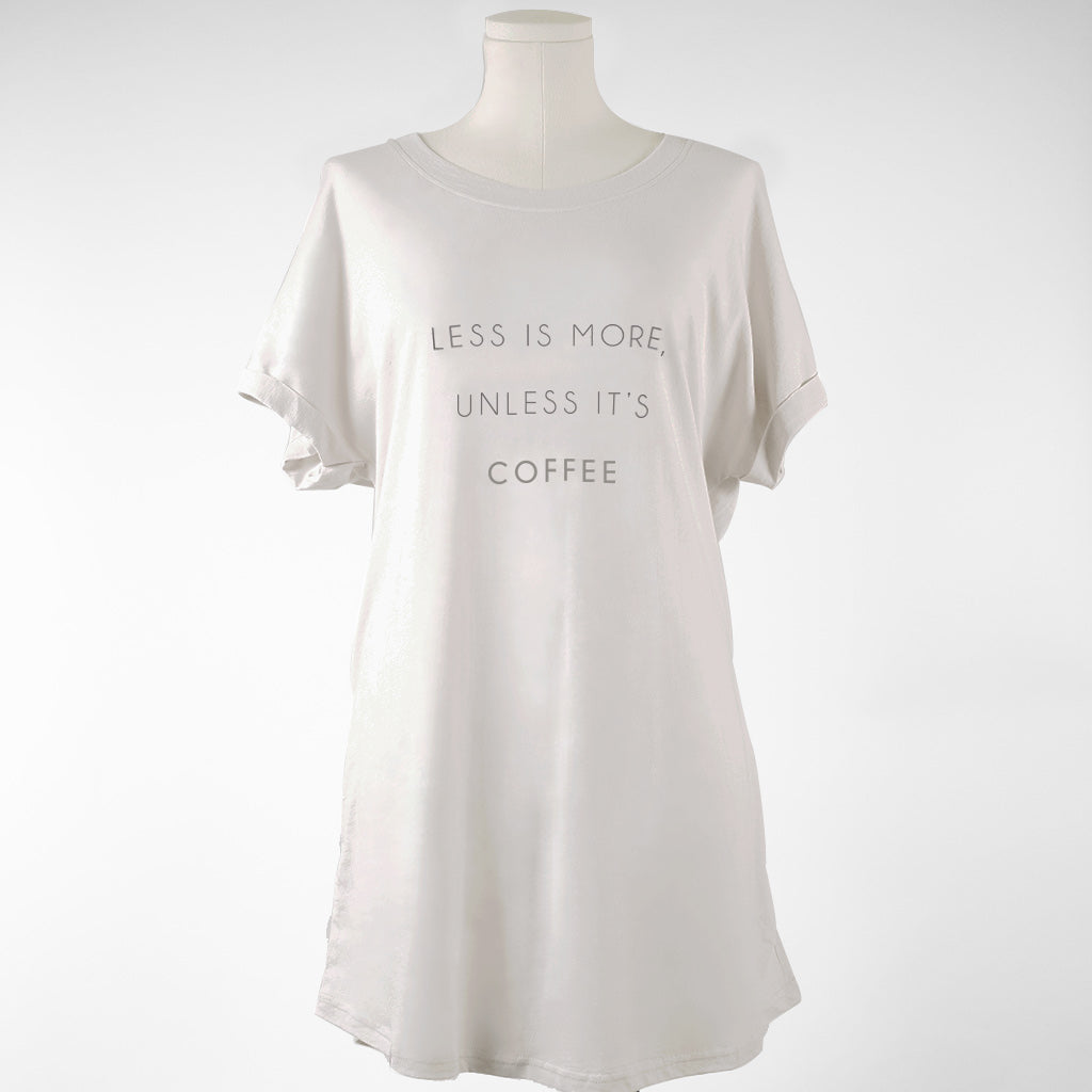 Espress'o' Yourself Sleep Shirt - Less Is More Unless It's Coffee