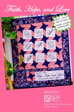 Faith Hope and Love Quilt Pattern & Fabric Panel Kit