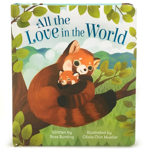 All the Love in the World Board Book