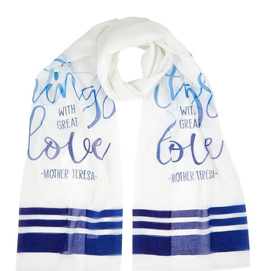 Do Small Things With Great Love Prayer Scarf