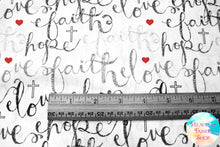 Faith, Hope, Love Black & White Cotton Fabric