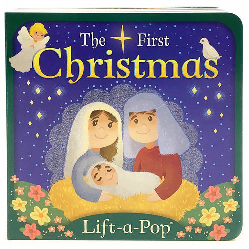 The First Christmas Lift A Flap Board Book