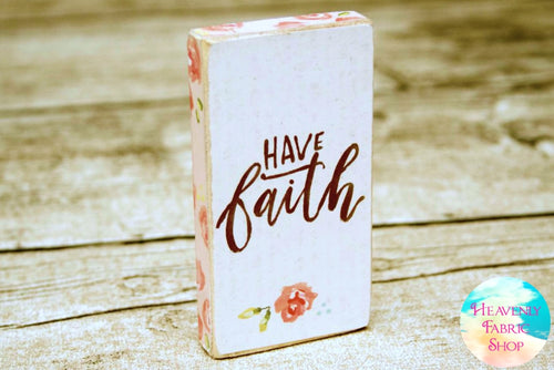 Have Faith Wood Block Magnet