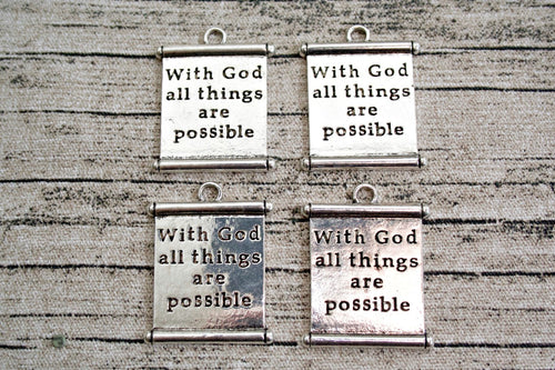 Antique Silver Metal With God All Things Are Possible Scroll Charms 4 ct