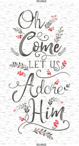 Oh Come Let Us Adore Him Cotton Fabric Panel