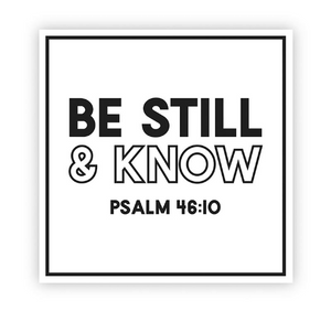 Be Still & Know Psalm 46:10 Decal Sticker
