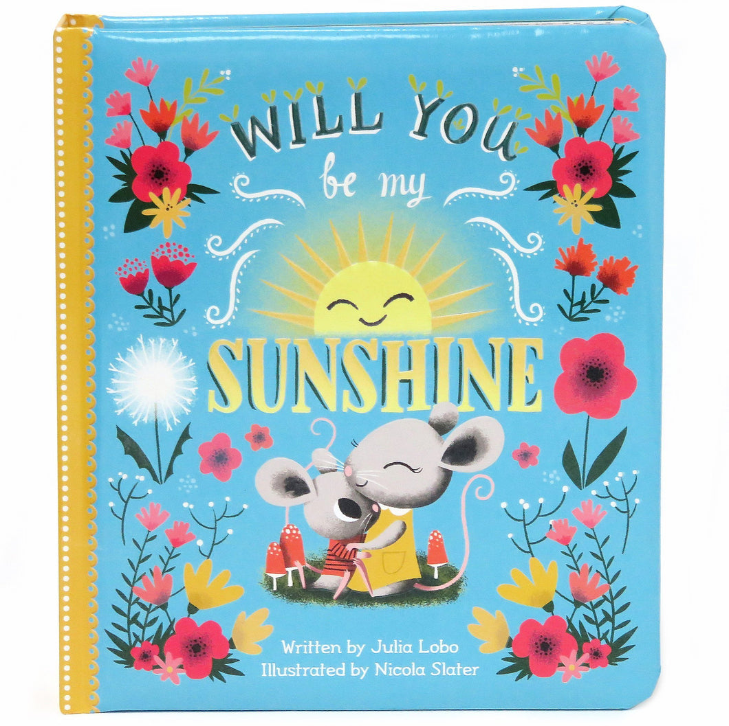 Will You Be My Sunshine Padded Board Book