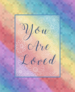 You Are Loved Watercolor Rainbow Floral Cotton Fabric Panel