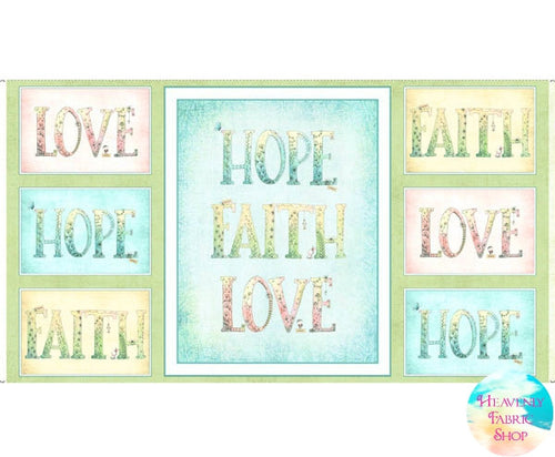 Sweet Thoughts Faith Hope Love Cotton Fabric Panel