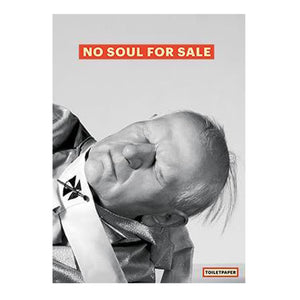 "TOILETPAPER Poster - ""No Soul For Sale"""