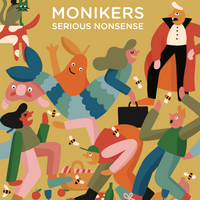 Monikers: Serious Nonsense
