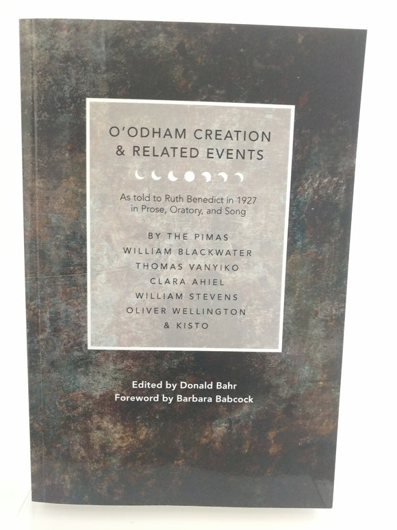 O'odham Creation & Related Events