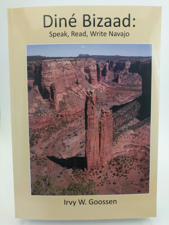 Diné Bizaad: Speak, Read, Write Navajo