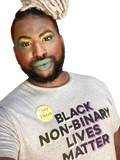 Black Non-Binary Lives Matter