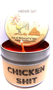 Chicken S#@t (A Lil of This and a Lot of That) 4 oz All Natural Soy Candle Tin - mels-candles-more