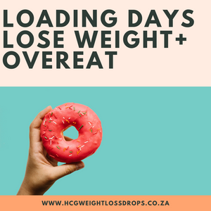 HCG DIET LOADING DAYS: How to Lose Weight by Overeating