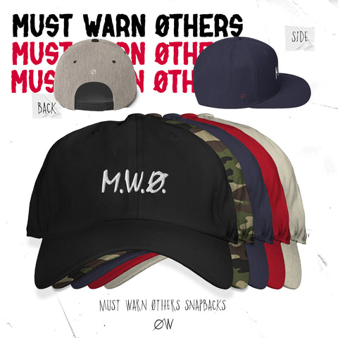 "Choirboy Dank & Blockhead - Must Warn Øthers ""M.W.Ø."" Snapback Hat"