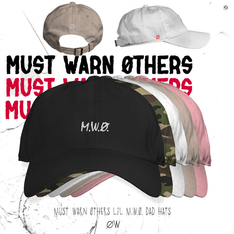 "Choirboy Dank & Blockhead - Must Warn Øthers ""Lil M.W.Ø."" Dad Hat"
