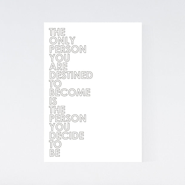 Person You Decide To Be - Motivation Poster - DIN A4 Hochformat - Mille Sanders