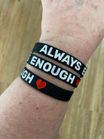 Black Wristbands - Always Enough