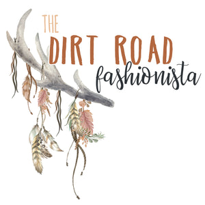 The Dirt Road Fashionista