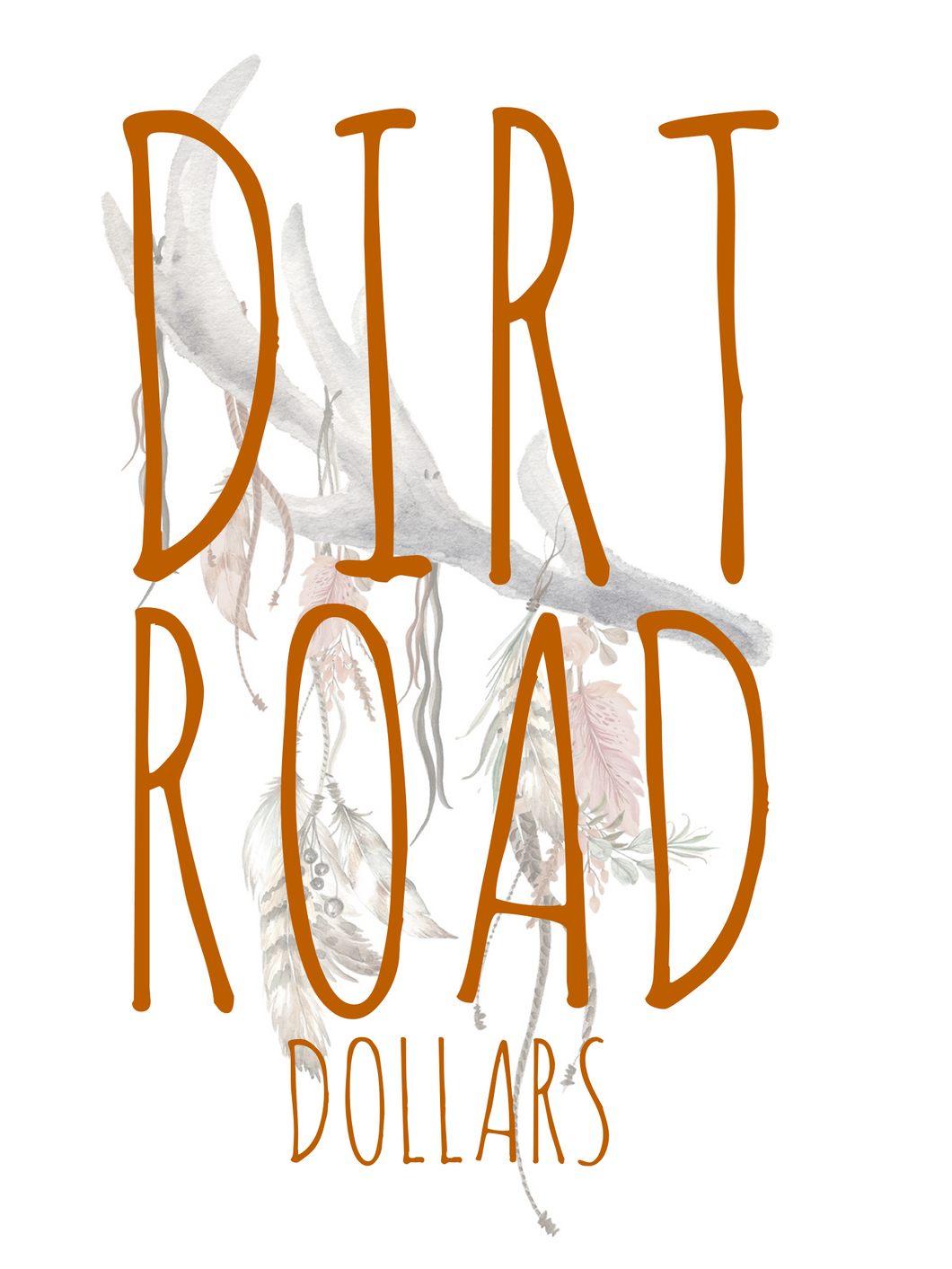 Dirt Road DOLLARS {Gift Card}
