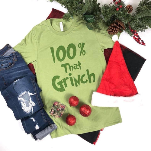 100% That Grinch Tee