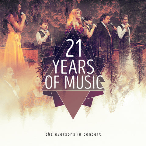 Eversons In Concert: 21 Years of Music