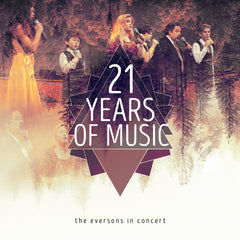 Eversons In Concert: 21 Years of Music MP3 Album