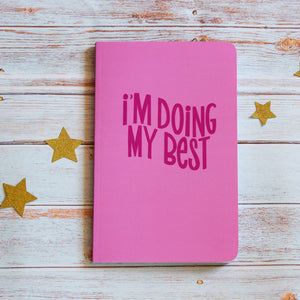 'I'm Doing My Best' Inspirational Lined Notebook