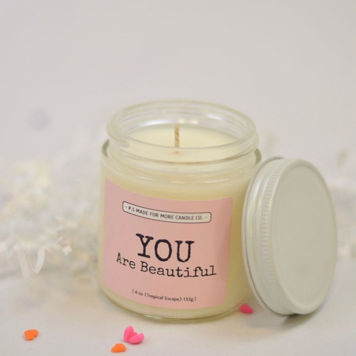 You Are Beautiful Soy Candle